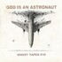 God Is an Astronaut, Ghost Tapes #10