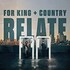 for King & Country, Relate