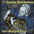 Jorma Kaukonen, Too Many Years
