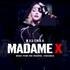 Madonna, Madame X: Music From the Theater Xperience