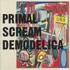 Primal Scream, Demodelica