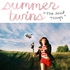 Summer Twins, The Good Things mp3