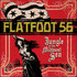 Flatfoot 56, Jungle of the Midwest Sea mp3