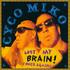 Cyco Miko, Lost My Brain! (Once Again) mp3