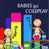 Sweet Little Band, Babies Go Coldplay mp3