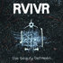 RVIVR, The Beauty Between mp3