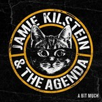 Jamie Kilstein & The Agenda, A Bit Much mp3