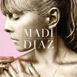 Madi Diaz, We Threw Our Hearts in the Fire