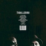 Phonte & Eric Roberson, Tigallerro