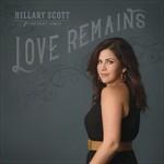 Hillary Scott & The Scott Family, Love Remains