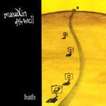 maudlin of the Well, Bath