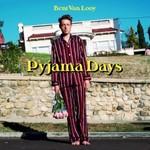 Bent Van Looy, Pyjama Days