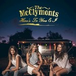 The McClymonts, Here's To You & I