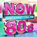 Various Artists, Now That's What I Call The 80's UK
