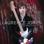 Laurence Jones, Thunder In The Sky