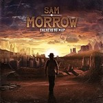 Sam Morrow, There Is No Map