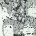 The Beatles, Reloader: A Tribute To The Beatles
