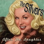 The Silvers, After the Laughter