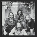 Chris Robinson Brotherhood, Anyway You Love, We Know How You Feel