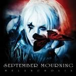 September Mourning, Melancholia