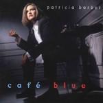 Patricia Barber, Cafe Blue