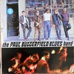 The Paul Butterfield Blues Band, The Paul Butterfield Blues Band