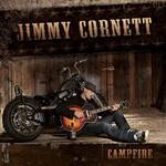 Jimmy Cornett, Campfire