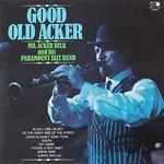 Mr. Acker Bilk and His Paramount Jazz Band, Good Old Acker