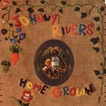 Johnny Rivers, Home Grown