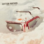 Cotton Mather, Death Of The Cool