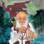 Valient Thorr, Old Salt