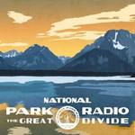 National Park Radio, The Great Divide