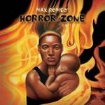 Max Romeo, Horror Zone