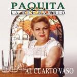 Paquita La Del Barrio, Al Cuarto Vaso
