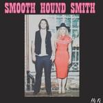 Smooth Hound Smith, Smooth Hound Smith
