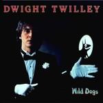 Dwight Twilley, Wild Dogs