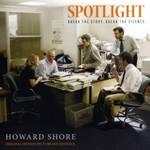Howard Shore, Spotlight