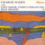 Charlie Haden, Silence with Chet Baker, Enrico Pieranunzi & Billy Higgins