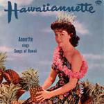 Annette Funicello, Hawaiiannette