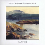 Dave McGraw & Mandy Fer, Maritime