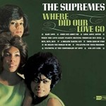 The Supremes, Where Did Our Love Go