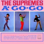 The Supremes, The Supremes A' Go-Go