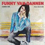 Funny van Dannen, Come On - Live Im Lido