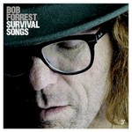 Bob Forrest, Survival Songs