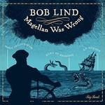Bob Lind, Magellan Was Wrong