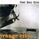 One Bad Son, Orange City