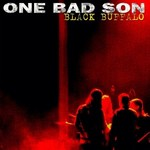 One Bad Son, Black Buffalo