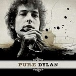 Bob Dylan, Pure Dylan: An Intimate Look at Bob Dylan