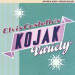 Elvis Costello, Kojak Variety