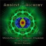 Steven Halpern & Michael Diamond, Ambient Alchemy